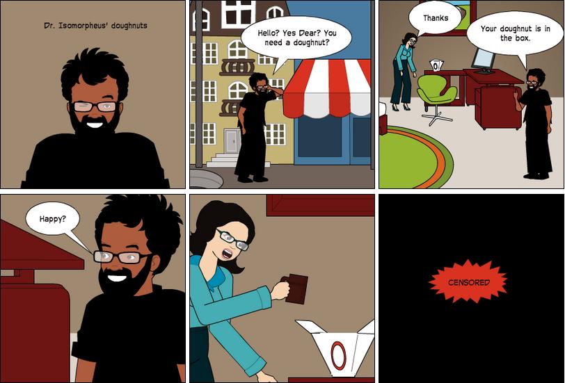 Dr. Isomorpheus' doughnuts