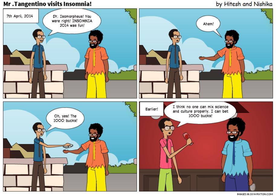Pixton_Comic_Mr_Tangentino_visits_Insomnia_by_Hitesh_Gakhar (1)