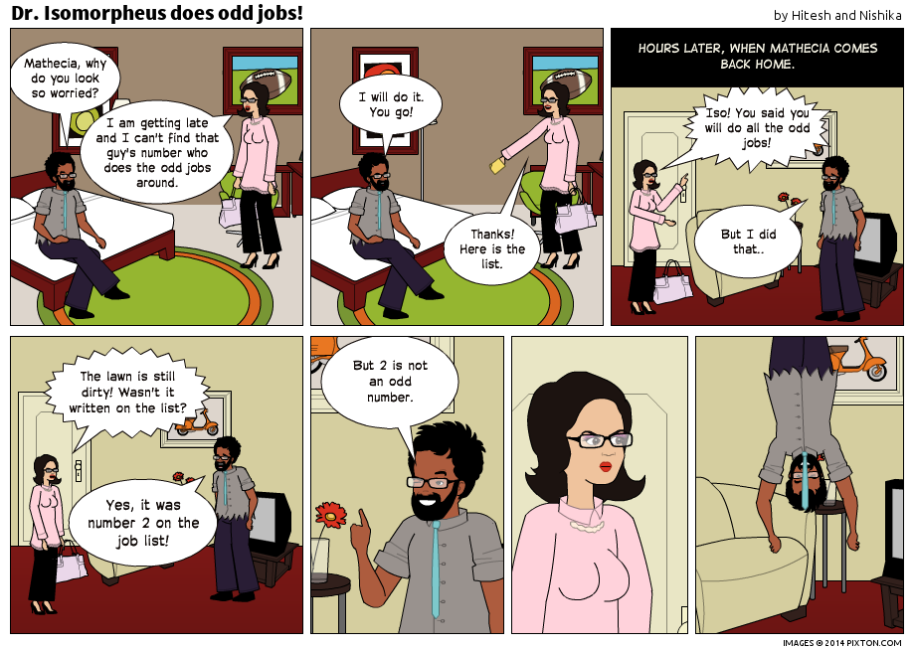 Pixton_Comic_Dr_Isomorpheus_does_odd_jobs_by_Hitesh_and_Nishika