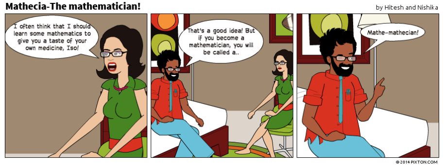 Pixton_Comic_Mathecia_The_mathematician_by_Hitesh_and_Nishika