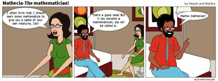Pixton_Comic_Mathecia_The_mathematician_by_Hitesh_and_Nishika
